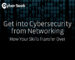 get-into-cybersecurity-from-networking